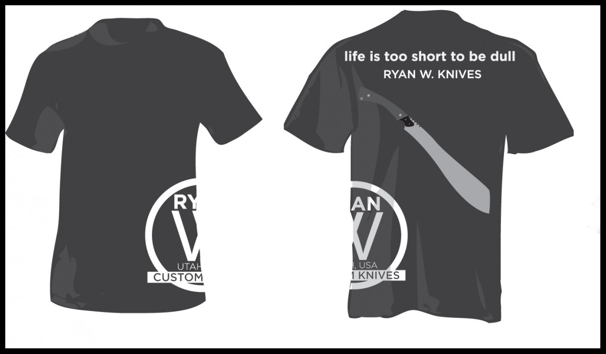 Black Ryan W Knives T-Shirts... Life is too Short to be Dull